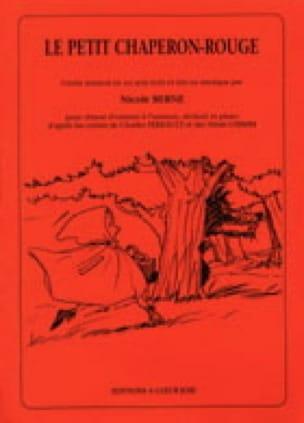 Le Petit Chaperon Rouge - Nicole Berne - Partition - laflutedepan.com