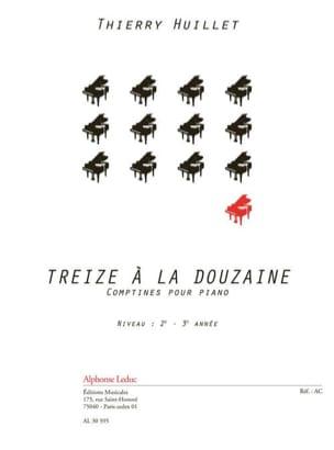 Treize A la Douzaine Thierry Huillet Partition Piano - laflutedepan