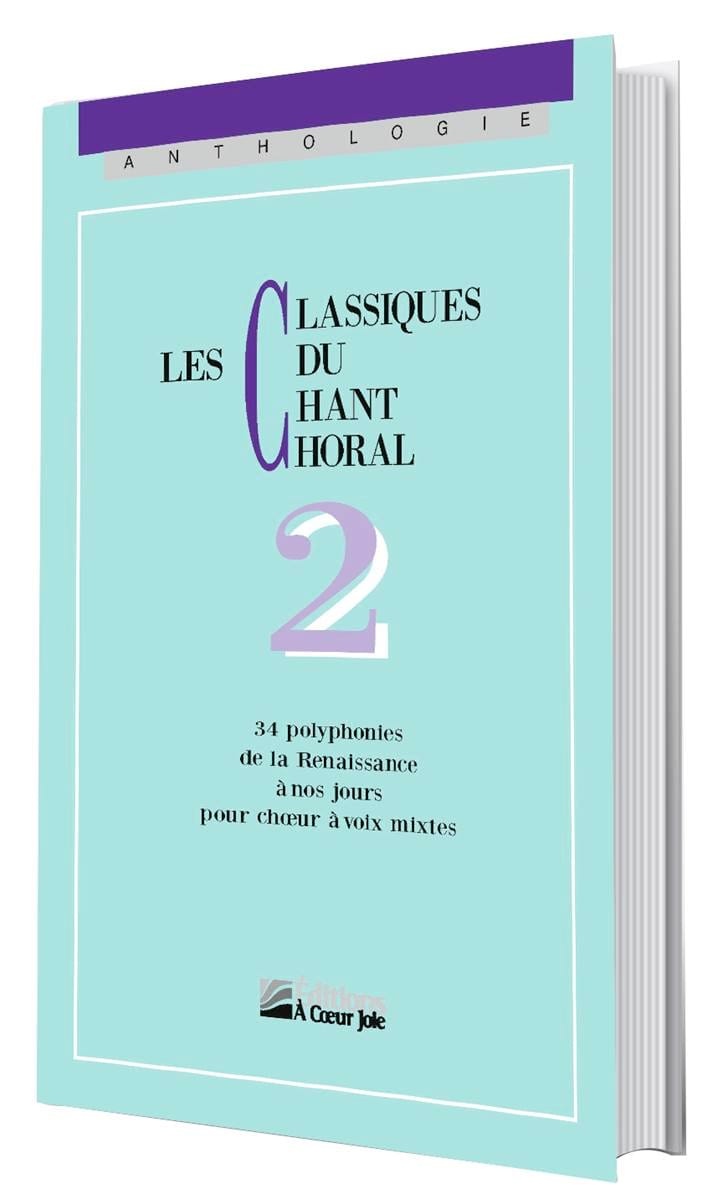 Les Classiques Du Chant Choral Volume 2 - laflutedepan.com