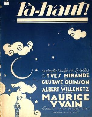Là-Haut. Maurice Yvain Partition Opéras - laflutedepan
