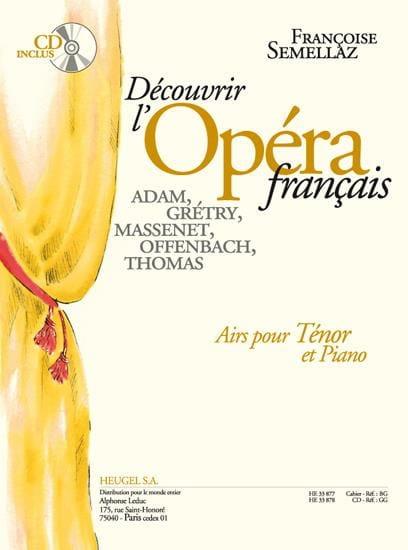 Découvrir L'opéra Français. Ténor - laflutedepan.com