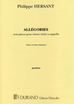 Allégories - Philippe Hersant - Partition - Chœur - laflutedepan.com