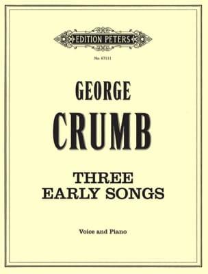 3 Early Songs George Crumb Partition Mélodies - laflutedepan