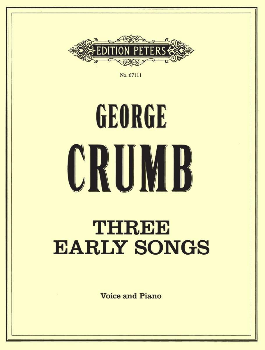 3 Early Songs - George Crumb - Partition - Mélodies - laflutedepan.com