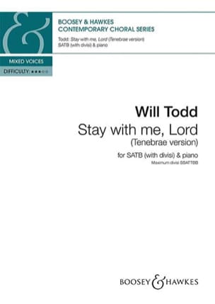 Stay with me, Lord Will Todd Partition Chœur - laflutedepan