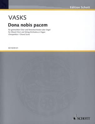 Dona Nobis Pacem Peteris Vasks Partition Chœur - laflutedepan
