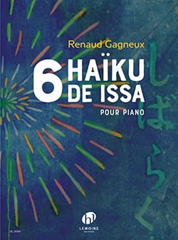 6 Haïkus de Issa Renaud Gagneux Partition Piano - laflutedepan