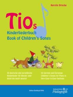 Tios Kinderliederbuch - Kerstin Strecke - Partition - laflutedepan.com