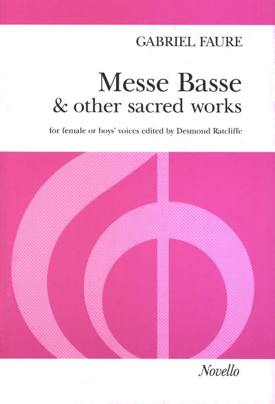 Messe Basse And Other Sacred Works - FAURÉ - laflutedepan.com