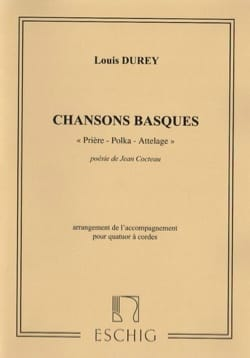 Chansons Basques Opus 23 - Louis Durey - Partition - laflutedepan.com
