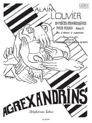 Agrexandrins - Volume 3 Alain Louvier Partition Piano - laflutedepan