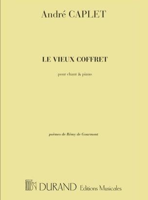 Le Vieux Coffret. - André Caplet - Partition - laflutedepan.com