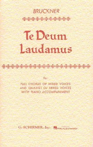 Te Deum Laudamus - BRUCKNER - Partition - Chœur - laflutedepan.com