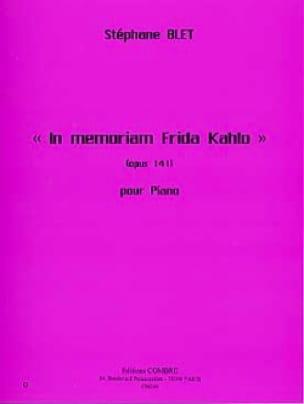 In Memoriam Frida Kahlo Opus 141 - Stéphane Blet - laflutedepan.com