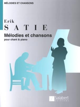 Mélodies et Chansons SATIE Partition Mélodies - laflutedepan