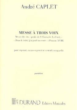 Messe A 3 Voix André Caplet Partition Chœur - laflutedepan
