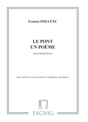 Le Pont - Un Poème POULENC Partition Mélodies - laflutedepan