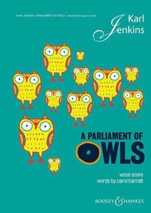 A Parliament Of Owls - Karl Jenkins - Partition - laflutedepan.com