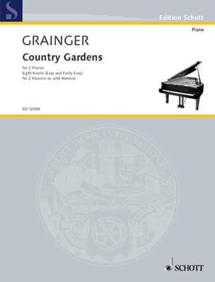 Country Gardens. 2 Pianos 8 Mains Percy Aldridge Grainger laflutedepan