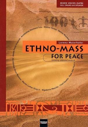 Ethno Mass For Peace. Choeur Lorenz Maierhofer Partition laflutedepan