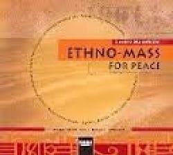 Ethno Mass For Peace. CD Lorenz Maierhofer Partition laflutedepan