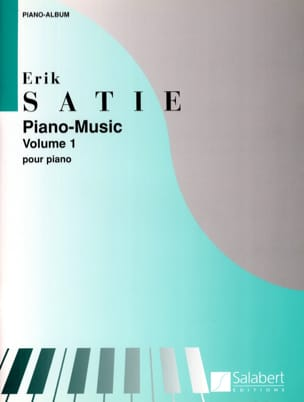 Piano Music. Volume 1 SATIE Partition Piano - laflutedepan