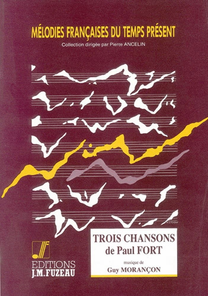 3 Chansons de Paul Fort - Guy Morançon - Partition - laflutedepan.com