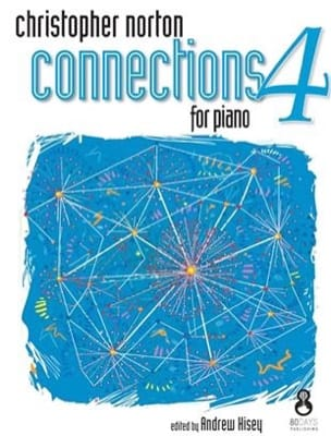 Connections for Piano 4 Christopher Norton Partition laflutedepan