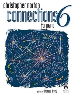 Connections for Piano 6 - Christopher Norton - laflutedepan.com