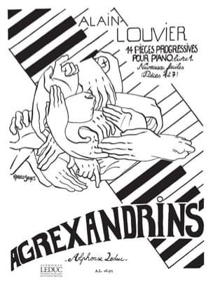 Agrexandrins - Volume 1 Alain Louvier Partition Piano - laflutedepan