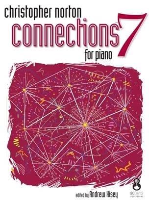 Connections for Piano 7 - Christopher Norton - laflutedepan.com