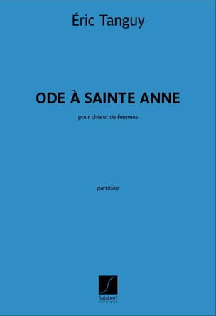 Ode à Sainte Anne Eric Tanguy Partition Chœur - laflutedepan