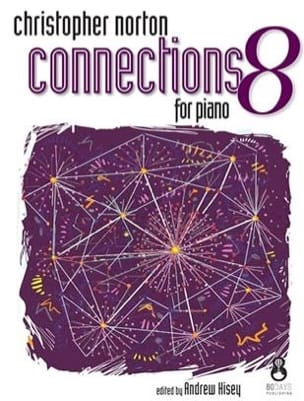 Connections for Piano 8 Christopher Norton Partition laflutedepan