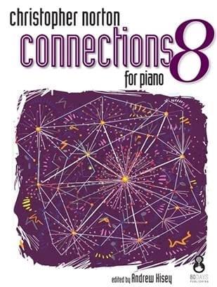 Connections for Piano 8 - Christopher Norton - laflutedepan.com
