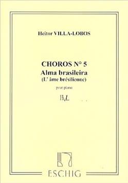 Choros N° 5. Piano VILLA-LOBOS Partition Piano - laflutedepan