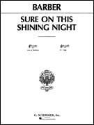 Sure on this Shining night Opus 13-3. Voix haute BARBER laflutedepan