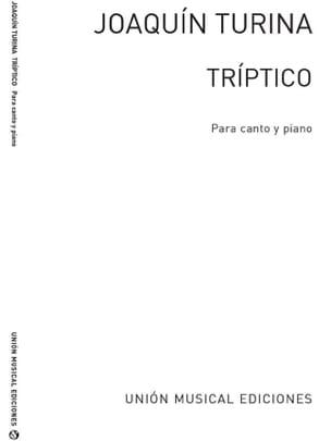 Triptico - TURINA - Partition - Mélodies - laflutedepan.com