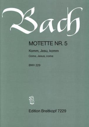 Motet n° 5 Komm, Jesu, Komm. BWV 229 BACH Partition laflutedepan