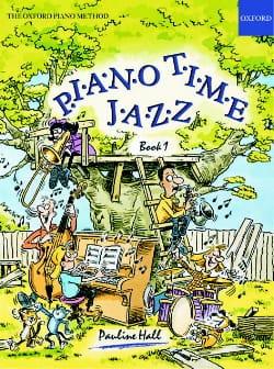 Piano Time Jazz Volume 1 Pauline Hall Partition Piano - laflutedepan
