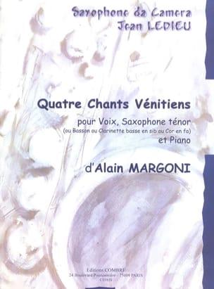 4 Chants Vénitiens Alain Margoni Partition Saxophone - laflutedepan