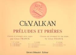 Préludes et Prières. Volume 1 ALKAN Partition Orgue - laflutedepan