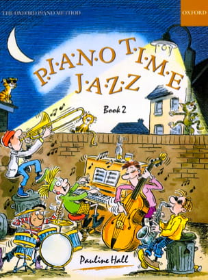 Piano Time Jazz. Volume 2 Pauline Hall Partition Piano - laflutedepan