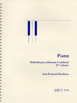 Méthode de Piano - Volume 2 Jean-François Faucheux laflutedepan