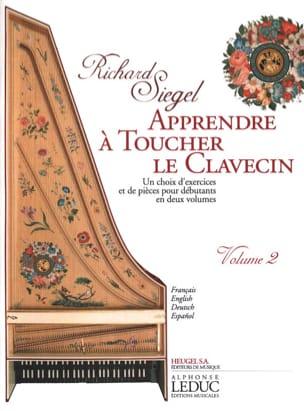 Apprendre A Toucher le Clavecin. Volume 2 Richard Siegel laflutedepan