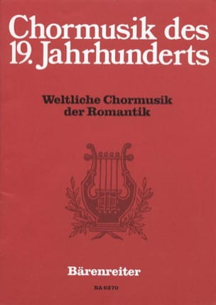 Weltliche Chormusik der Romantik - Partition - laflutedepan.com