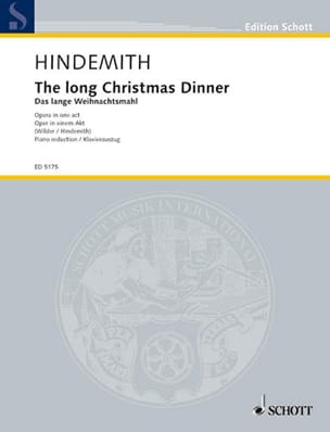 The Long Christmas Dinner HINDEMITH Partition Opéras - laflutedepan