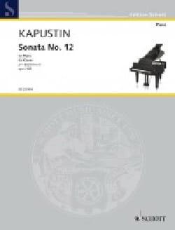 Sonate pour Piano n° 12 Opus 102 - Nikolai Kapustin - laflutedepan.com