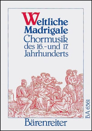 Weltliche Madrigale - Partition - Chœur - laflutedepan.com