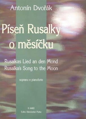Rusalkas Lied An Den Mond. Rusalka DVORAK Partition laflutedepan