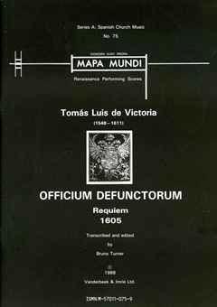 Officium Defunctorum. Requiem Tomas Luis de Victoria laflutedepan